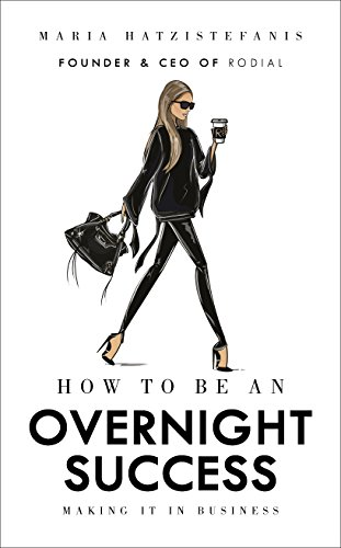 9781785037320: How to Be an Overnight Success