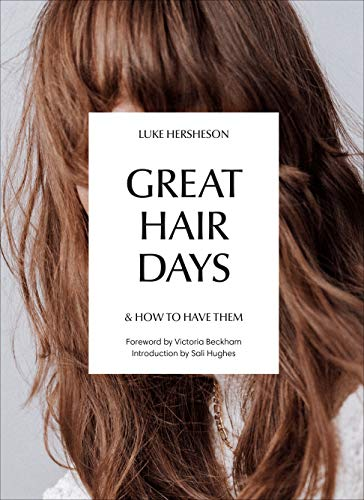 9781785038785: Great Hair Days: & How to Have Them
