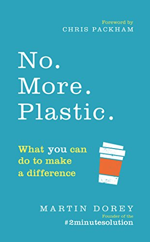 9781785039874: No. More. Plastic.: What you can do to make a difference – the #2minutesolution