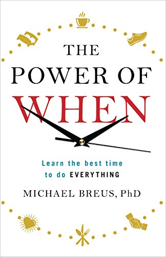 9781785040450: The Power of When: Learn the Best Time to do Everything