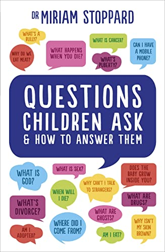 9781785040658: Questions Children Ask & How to Answer Them