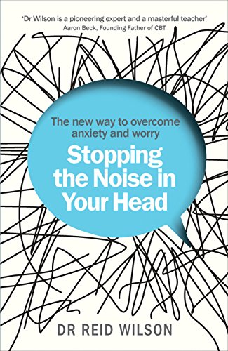 9781785041044: Stopping the Noise in Your Head