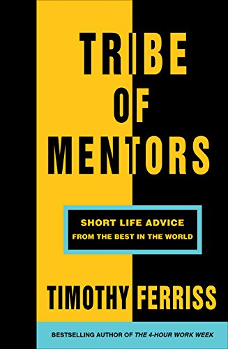9781785041853: Tribe of Mentors: Short Life Advice from the Best in the World