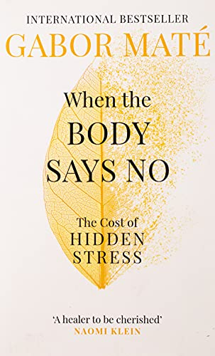9781785042225: When the Body Says No: The Cost of Hidden Stress