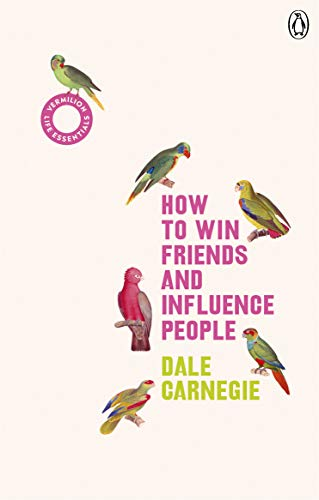 9781785042409: How to Win Friends and Influence People: (Vermilion Life Essentials)