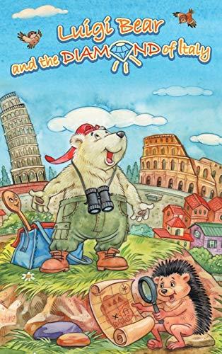 9781785072857: Luigi Bear and the Diamond of Italy