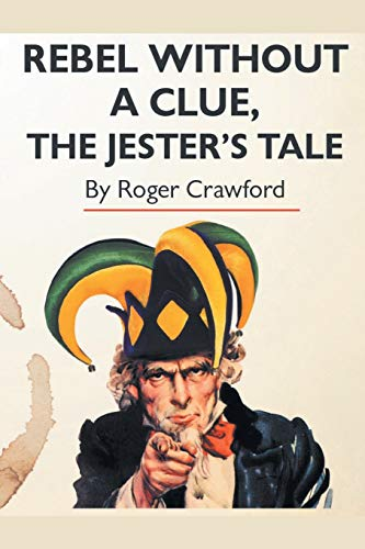 9781785073892: Rebel Without A Clue, The Jester's Tale