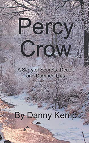 9781785074288: Percy Crow: A Story of Secrets, Deceit and Damned Lies
