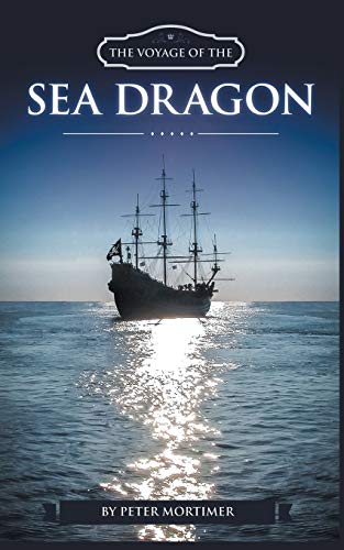 9781785074646: The Voyage of The Sea Dragon