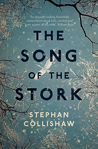 9781785079191: The Song of the Stork: a story of love, hope and survival