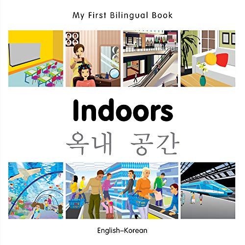 My First Bilingual Book-Indoors (English-Korean): Milet Publishing