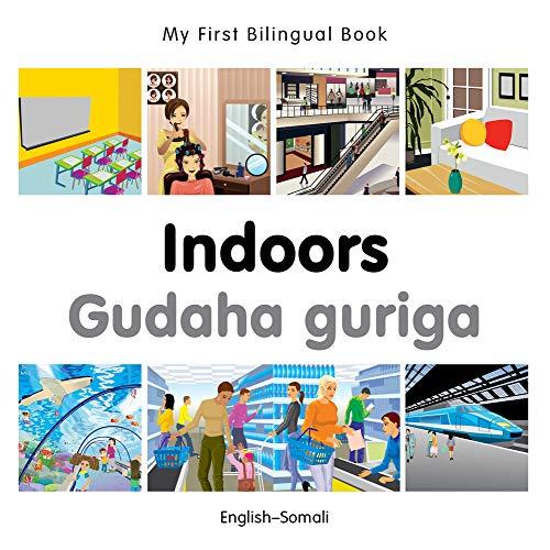 My First Bilingual Book-Indoors (English-Somali): Milet Publishing