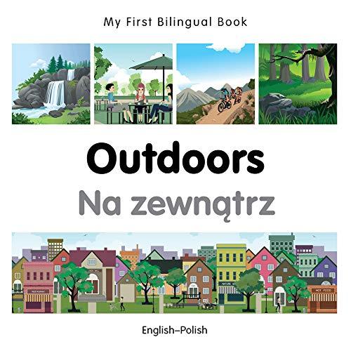 My First Bilingual Book-Outdoors (English-Polish): Milet Publishing