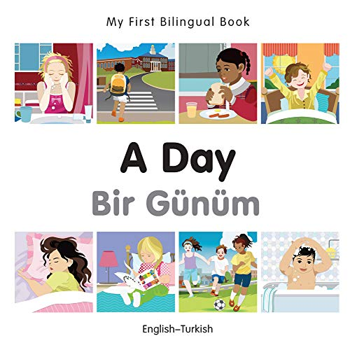 My First Bilingual Book-A Day (English-Turkish): Milet Publishing