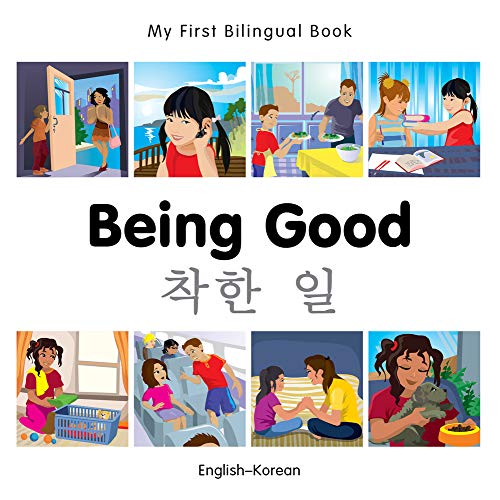 9781785080609: My First Bilingual Book–Being Good (English–Korean)