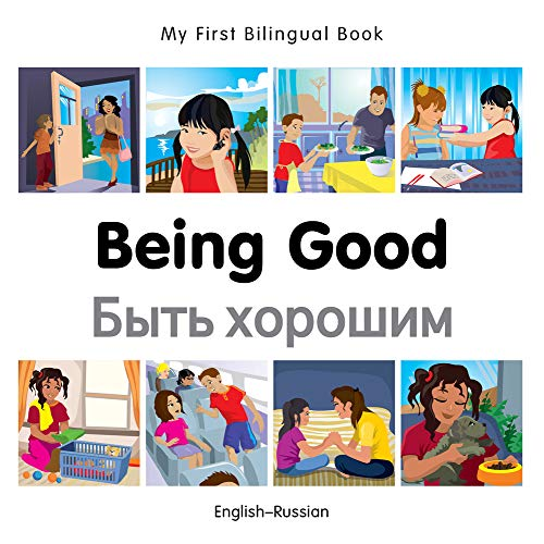9781785080630: My First Bilingual Book–Being Good (English–Russian) (Russian and English Edition)