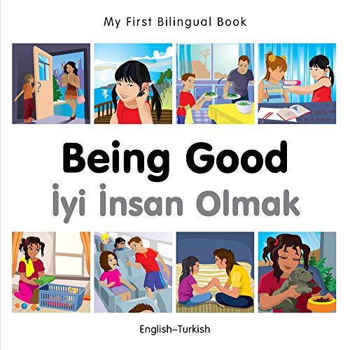9781785080661: My First Bilingual Book–Being Good (English–Turkish)