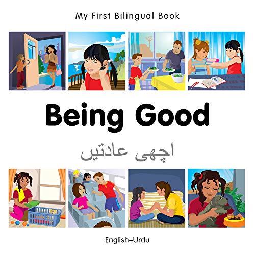 9781785080678: My First Bilingual Book–Being Good (English–Urdu)