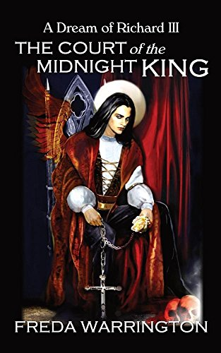 9781785105432: The Court of the Midnight King - A Dream of Richard III