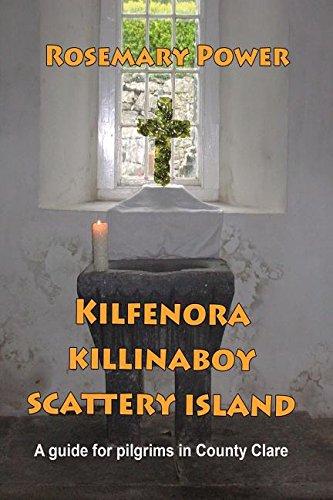 Kilfenora, Killinaboy, Scattery Island: A guide for: Power, Rosemary