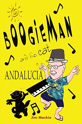 9781785106507: BOOGIEMAN (and his cat) IN ANDALUCIA