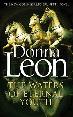 9781785150753: The Waters of Eternal Youth (Brunetti)