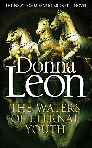 9781785150760: The Waters of Eternal Youth: Brunetti 25