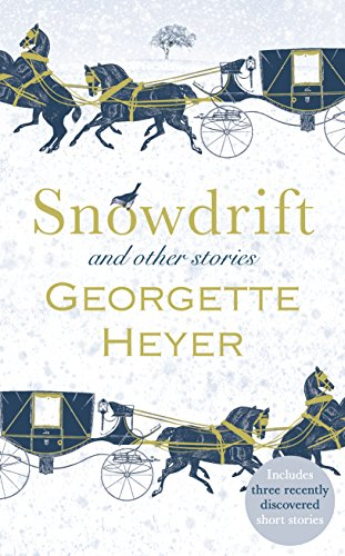 9781785151019: Snowdrift and Other Stories (includes three new recently discovered short stories)