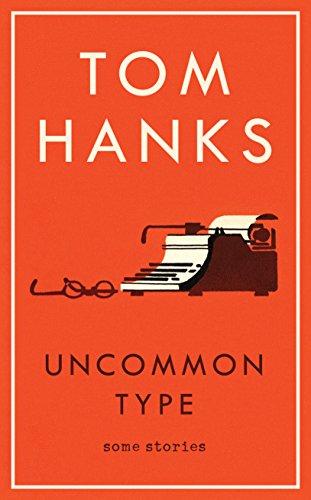 9781785151521: Uncommon Type: Some Stories