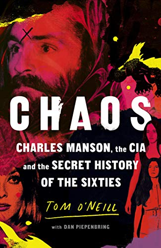 9781785152078: Chaos: Charles Manson, the CIA and the Secret History of the Sixties