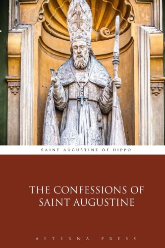 9781785160004: The Confessions of Saint Augustine