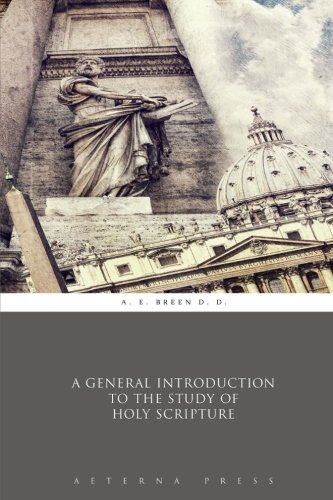 9781785163852: A General Introduction to the Study of Holy Scripture