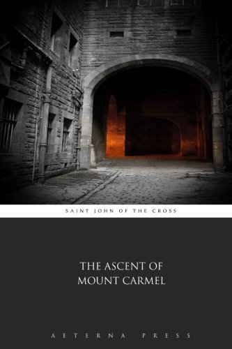 9781785164323: The Ascent of Mount Carmel