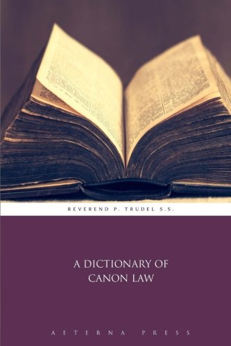 9781785164538: A Dictionary of Canon Law