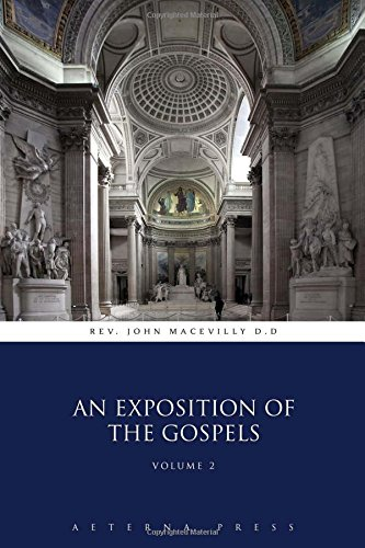 9781785164804: An Exposition of the Gospels: Volume 2