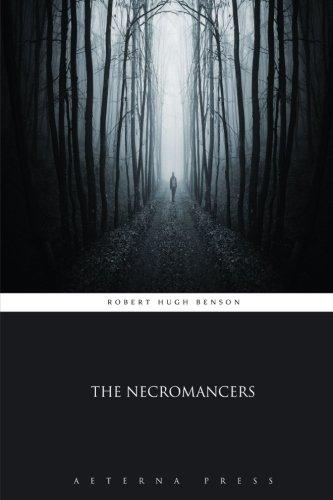 9781785165221: The Necromancers