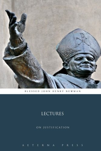 9781785165245: Lectures: On Justification