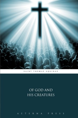 9781785165788: Of God and His Creatures