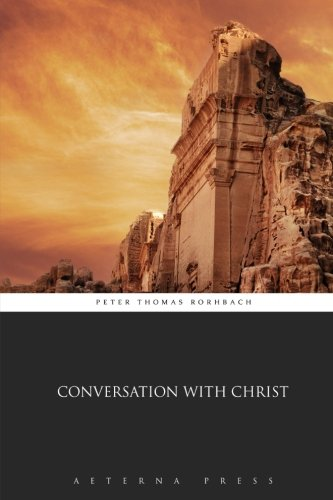 9781785166693: Conversation With Christ