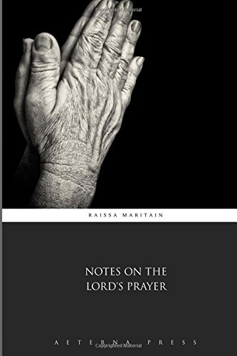9781785167027: Notes on the Lord's Prayer