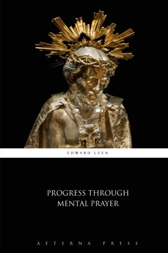 9781785167287: Progress Through Mental Prayer