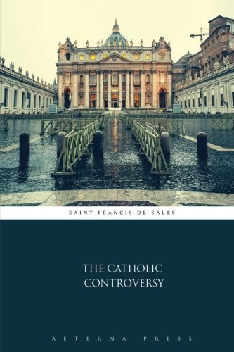 9781785167850: The Catholic Controversy