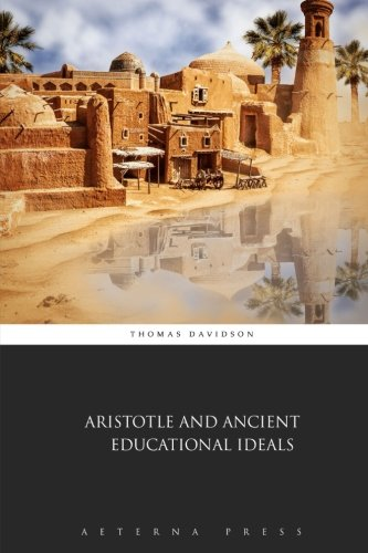 9781785168185: Aristotle and Ancient Educational Ideals