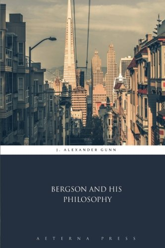 9781785168239: Bergson and His Philosophy