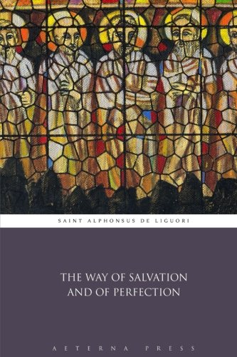9781785168628: The Way of Salvation and of Perfection