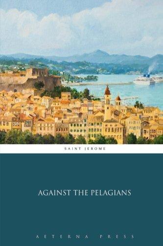 9781785169014: Against the Pelagians
