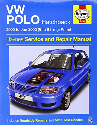 VW Polo Hatchback Petrol Service and Repair Manual: 2000 to 2002 (Haynes Service and Repair Manuals...