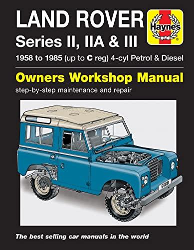 9781785210211: Land Rover Series II, IIA & III Petrol & Diesel (58 - 85) Haynes Repair Manual
