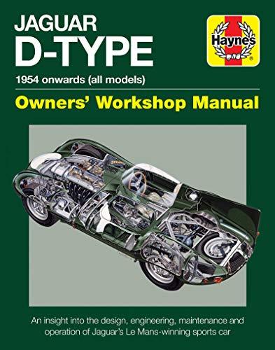Jaguar D-Type Owners' Workshop Manual: Parker, Chas