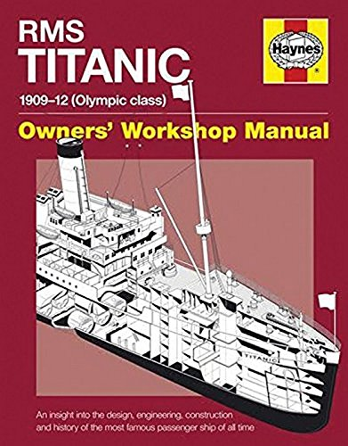 9781785210938: RMS Titanic Owners' Workshop Manual: 1909-12 (Olumpic Class)
